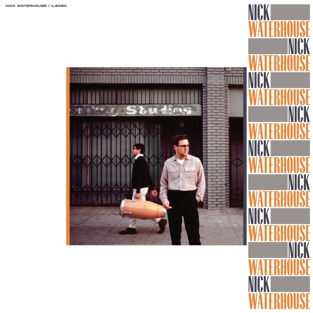Nick Waterhouse - Nick Waterhouse - cover artwork hires.jpg