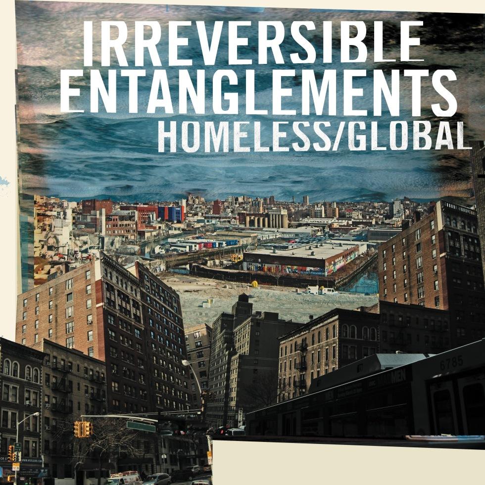 cover art IARCS031 Irreversible Entanglements - Homeless Global