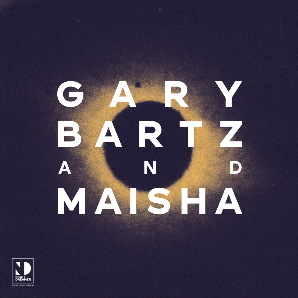 Night Dreamer_GaryBartz_Maisha_SleeveArtwork10 copy